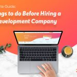 TheUltimateGuide:thingstodobeforehiringawebdevelopmentcompany