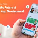 AstonishingfactsaboutthefutureofMobileAppDevelopment